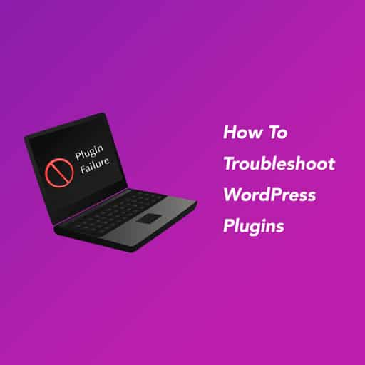 How-To-Troubleshoot-WordPress-Plugins