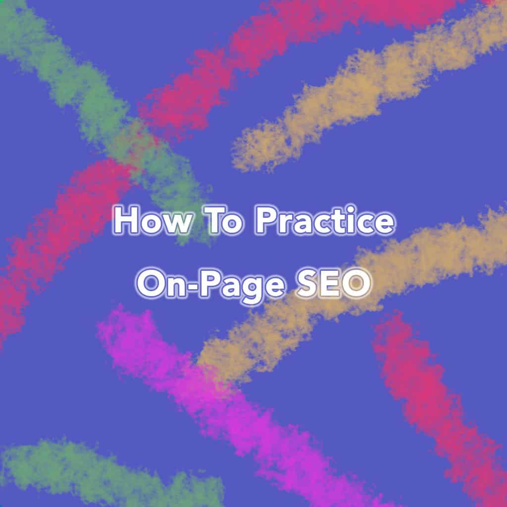 How-To-Practice-On-Page-SEO-b